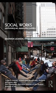 Social Works: Performing Art, Supporting Publics PDF Download