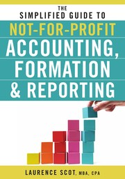 The Simplified Guide To Not-For-Profit Accounting, Formation And Reporting PDF Download
