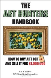 Fox, Les  Fox, Les,   Fox, Sue,   Fox, Sue The Art Hunters Handbook
