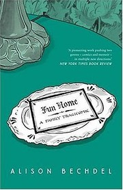 Book Cover: 'Fun Home' by Alison Bechdel