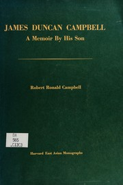 Campbell, R R James Duncan Campbell - A Memoir by his Son