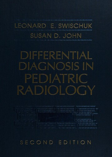 Differential Diagnosis in Pediatric Radiology
