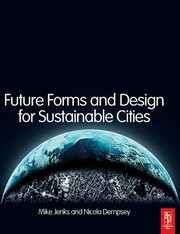 Future Forms And Design For Sustainable Cities PDF Download