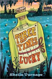 Book Cover: 'Three Times Lucky ' by Sheila Turnage