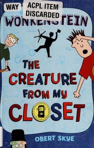 Wonkenstein: The Creature from My Closet