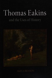 Thomas Eakins And The Uses Of History PDF Download