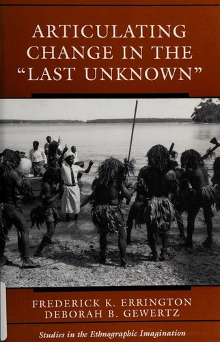 """Articulating Change in the """"Last Unknown"""""""
