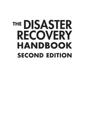 The Disaster Recovery Handbook: A Step-By-Step Plan To Ensure Business Continuity And Protect Vital Operations, Facilities, And Assets PDF Download