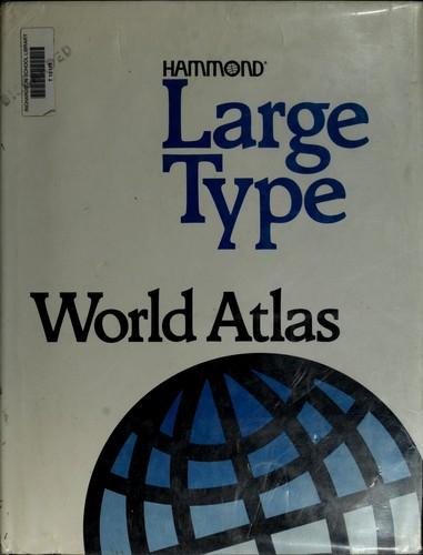 Hammond Large Type World Atlas