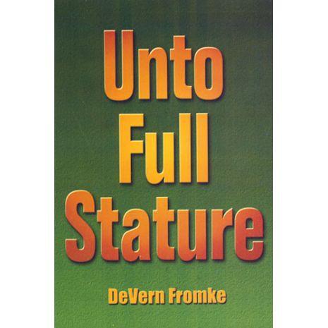 Unto Full Stature