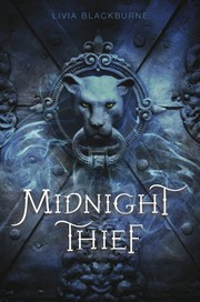 Book Cover: 'Midnight Thief series' by Livia Blackburne