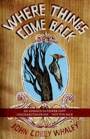 Book Cover: 'Where Things Come Back' by John Corey Whaley