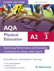Burrows, Symond AQA A2 Physical Education Student Unit Guide: Optimising Per