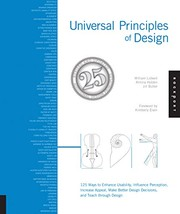 Universal Principles Of Design: 125 Ways To Enhance Usability, Influence Perception, Increase Appeal, Make Better Design Decisions, And Teach Through Design PDF Download