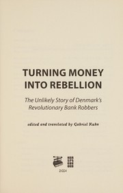 Turning Money Into Rebellion