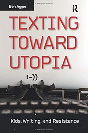 Texting Towards Utopia