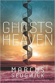 Book Cover: 'The Ghosts of Heaven' by Marcus Sedgwick