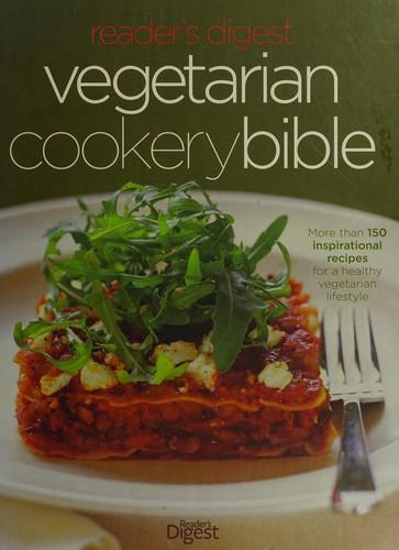 Vegetarian Cookery Bible