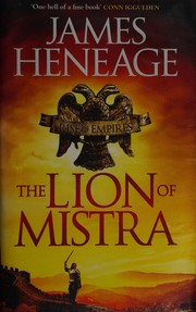 The Lion of Mistra (Rise of Empires), Heneage, James, Excellent