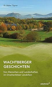 Töpner, Walter Wachtberger Geschichten