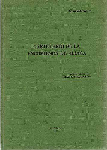 Cartulario de La Encomienda de Aliaga