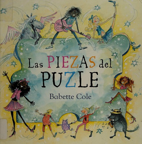 Cole,Babette Las Piezas Del Puzle / The Pieces Of The Puzzle BOOK