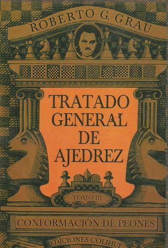 Tratado General de Ajedrez -Tomo III-
