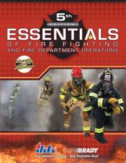 Essentials of fire fighting and fire department operations /