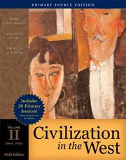 Cover of: Civilization in the West, Volume II (since 1555), Primary Source Edition (Book Alone) (6th Edition) (MyHistoryLab Series)