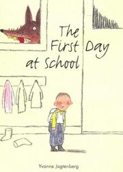 Cover: The first day at school by Yvonne Jagtenberg