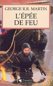 Martin George RR - L'épée de feu - Le Trône de Fer T7 OL12631406M-M
