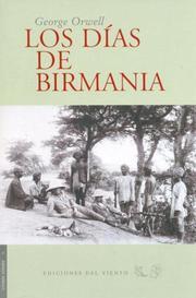 Los días de Birmania, George Orwell (Ediciones Del Viento)