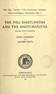 The Pali Dhatupatha and the Dhatumañjusa