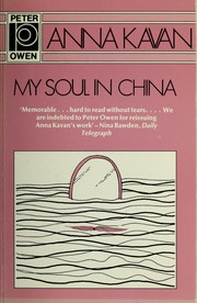 My soul in China novella and stories (1991)