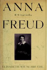 Anna Freud : a biography