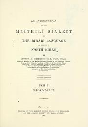 An introduction to the Maithili dialect of the Bihari language as spoken in North Bihar