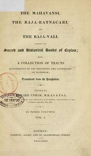 The Mahávansi, the Rájá-Ratnácari, and the Rájá-Vali
