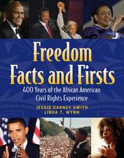 Freedom facts and firsts 400 years of the African American civil rights experience