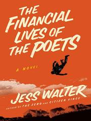 The financial lives of the poets : a novel