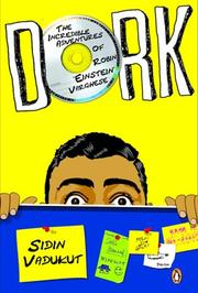 Dork: The Incredible Adventures Of Robin 'Einstein' Varghese