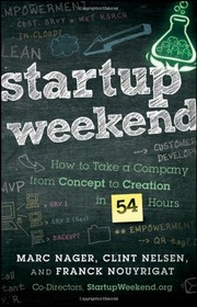 Startup Weekend : how to take a company from concept to creation in 54 hours