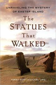 The statues that walked : unraveling the mystery of Easter Island