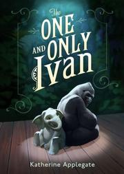 Cover of: The One and Only Ivan