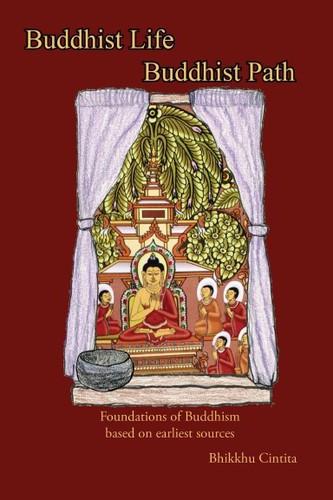 Buddhist Life, Buddhist Path