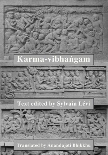 The Karma-vibhaṅga: The Analysis of Deeds