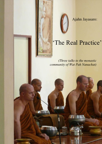 The Real Practice: Three Talks