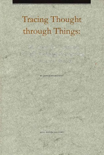 Tracing Thought Through Things: The Oldest Pali Texts and the Early Buddhist Archeology of India and Burma