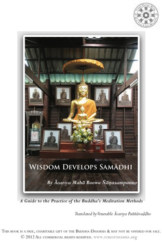 Wisdom Develops Samādhi: A Guide to the Practice of the Buddha's Meditation Methods