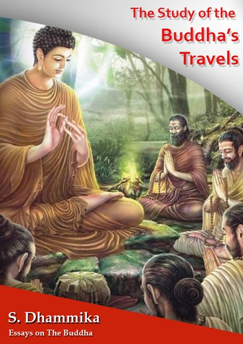 A Study of the Buddha's Travels