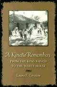 Thumbnail of A Kineno Remembers: From the King Ranch to the White House